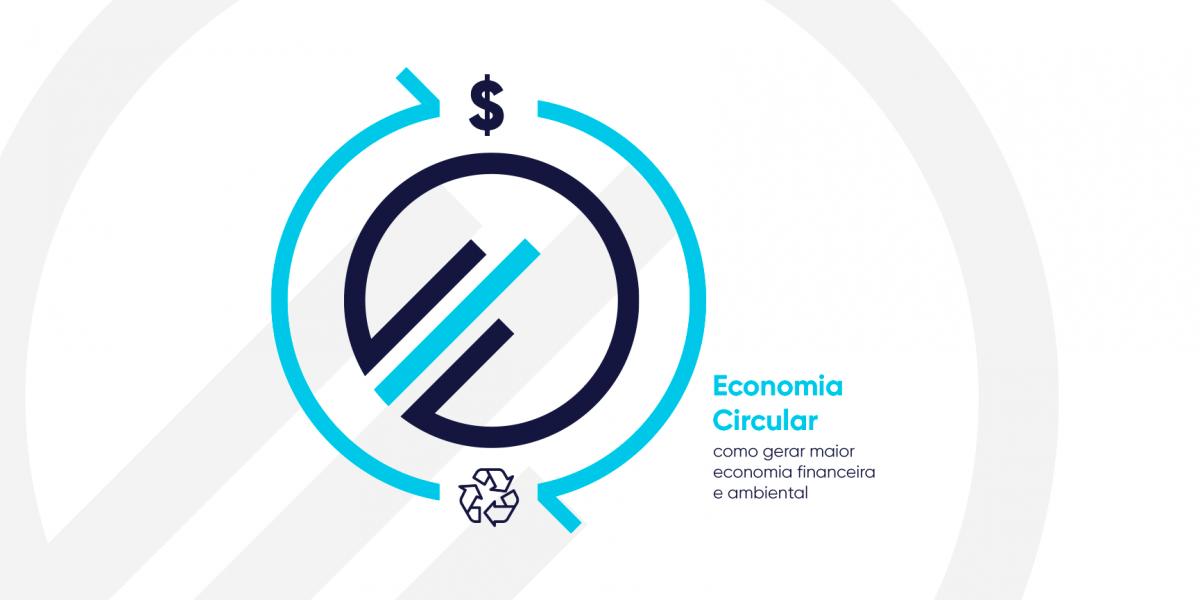 Economia Circular como gerar maior economia financeira e ambiental-MPE