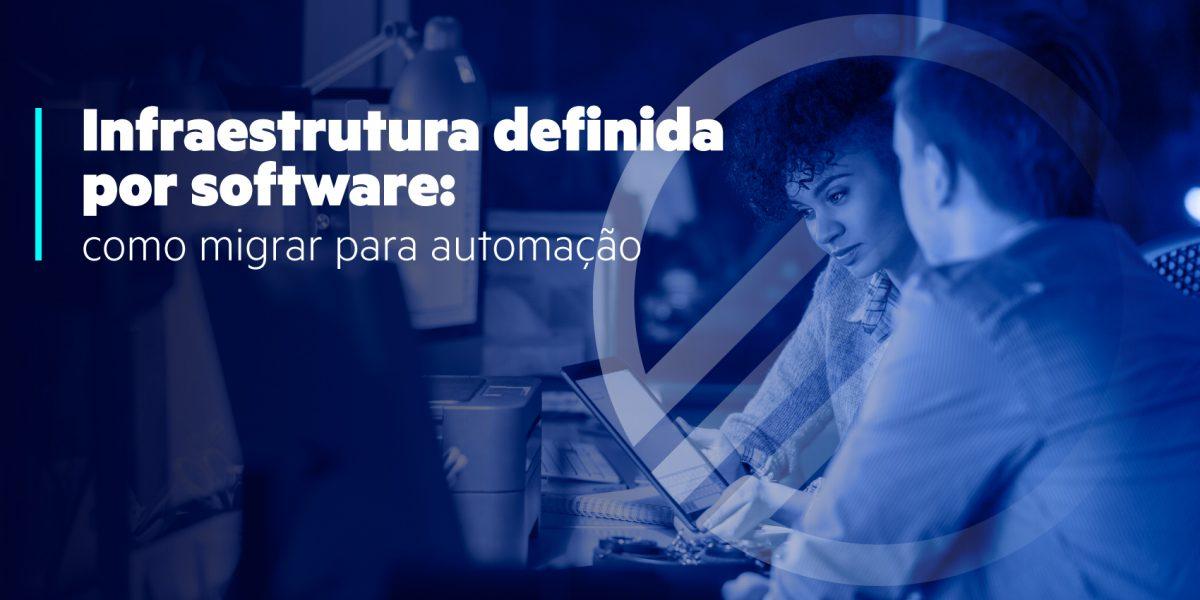 Infraestrutura definida por software como migrar para automação-MPE